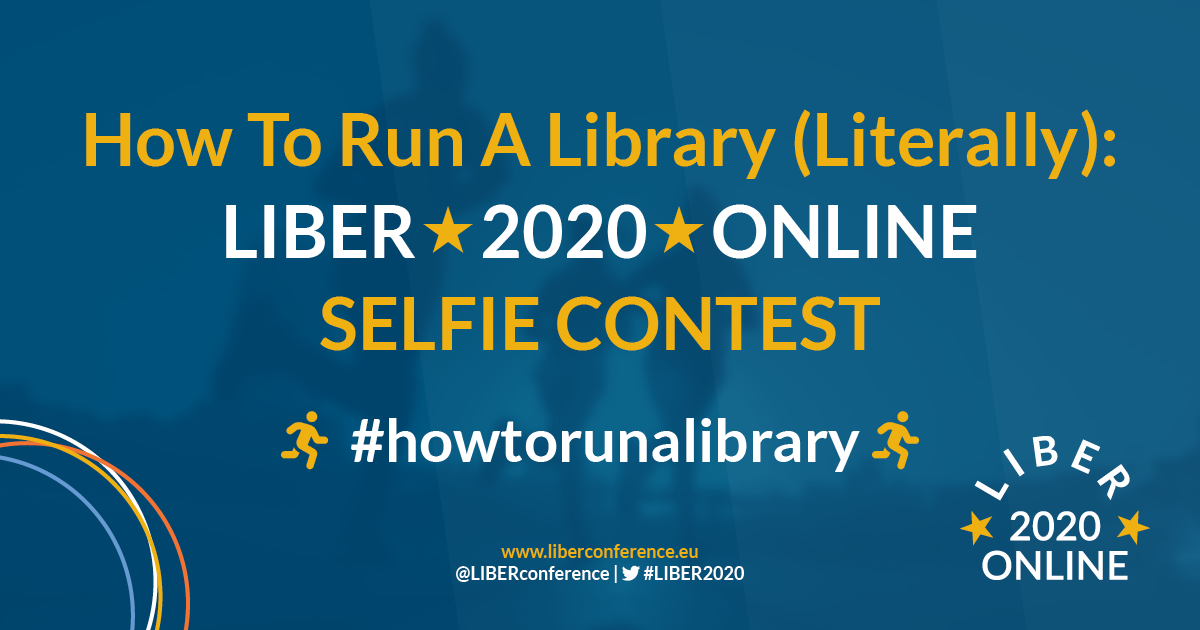How To Run A Library (Literally): LIBER 2020 Selfie Contest