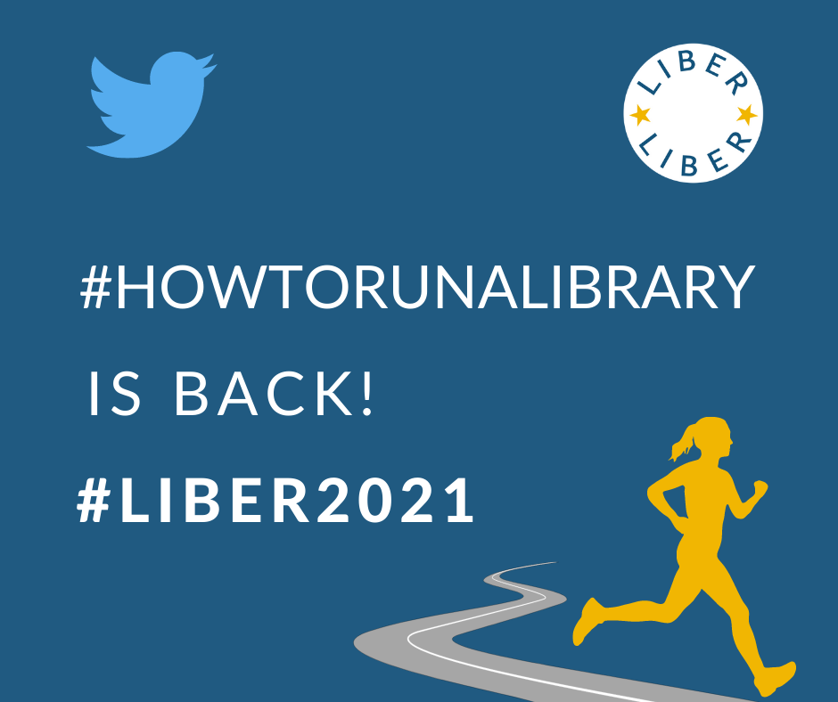 2021 Conference Twitter Competition – #HowToRunALibrary